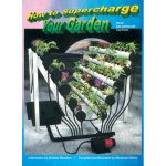 How To Supercharge Your Garden *DISCONTINUED*