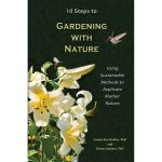 10 Steps to Gardening with Nature *DISCONTINUED*